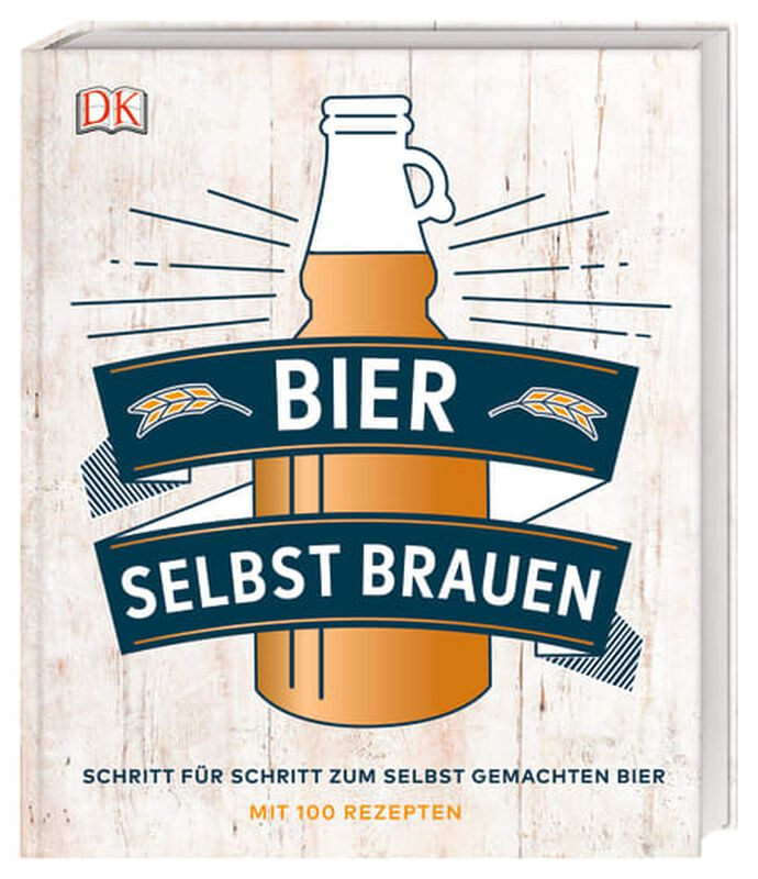 Bier selber brauen Schritt für Schritt zum selbst gemachten Bier