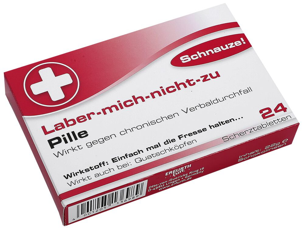 Scherztabletten Laber mich nicht zu Pille
