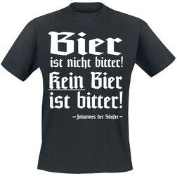 Bier ist nicht bitter! Kein Bier ist bitter! Johannes der Säufer