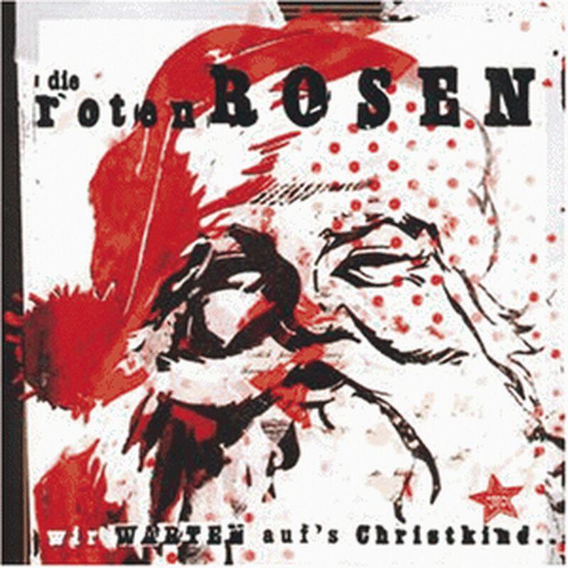 Die Roten Rosen - Wir warten auf's Christkind