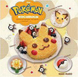 Pokémon Kochbuch - Einfache Rezepte, die Spaß machen!