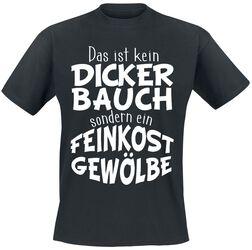 Dicker Bauch - Feinkostgewölbe