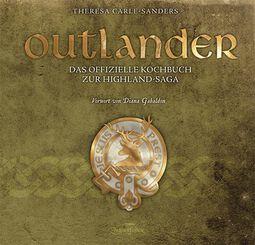 Das offizielle Kochbuch zur Highland-Saga