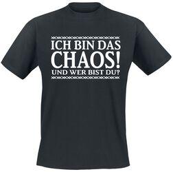 Ich bin das Chaos! Und wer bist du?